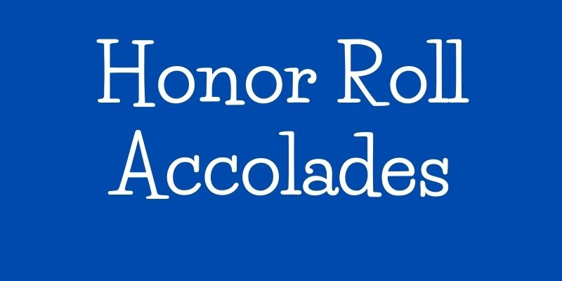 Honor Roll Accolades