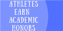 Athletes Earn Scholarly Honor